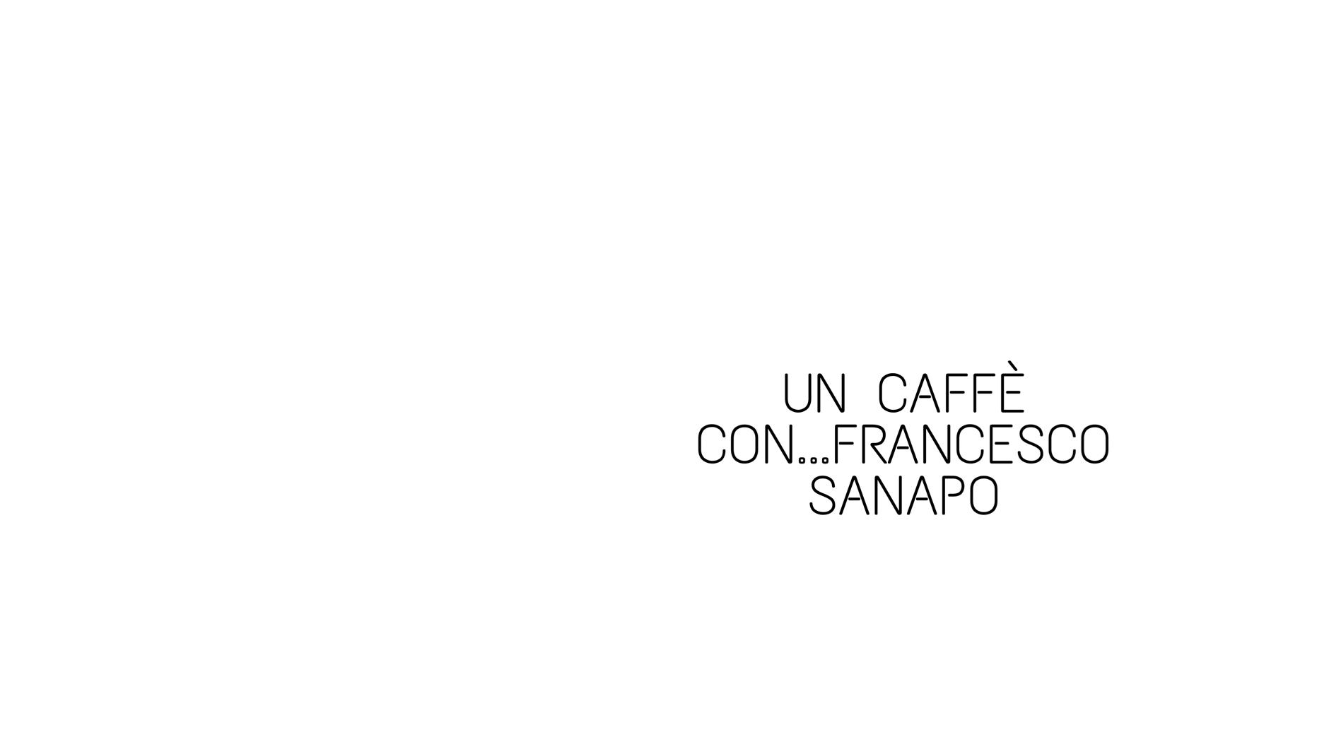 Un caffè con: Carolina Vergnano dialoga con Francesco Sanapo