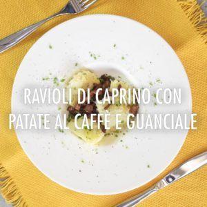 Ravioli al caprino con patate al caffè e pancetta